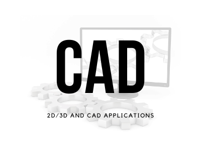 2D/3D and CAD Applications